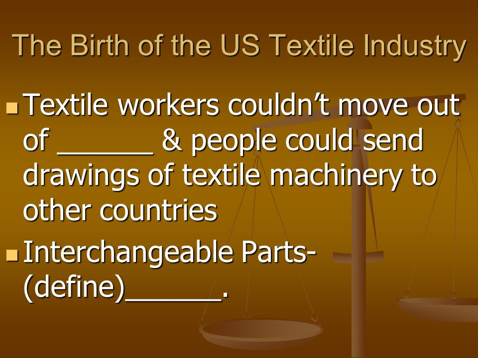 The Birth of the US Textile Industry