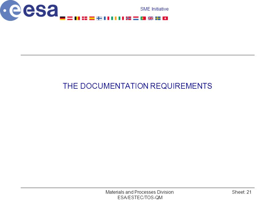 THE DOCUMENTATION REQUIREMENTS