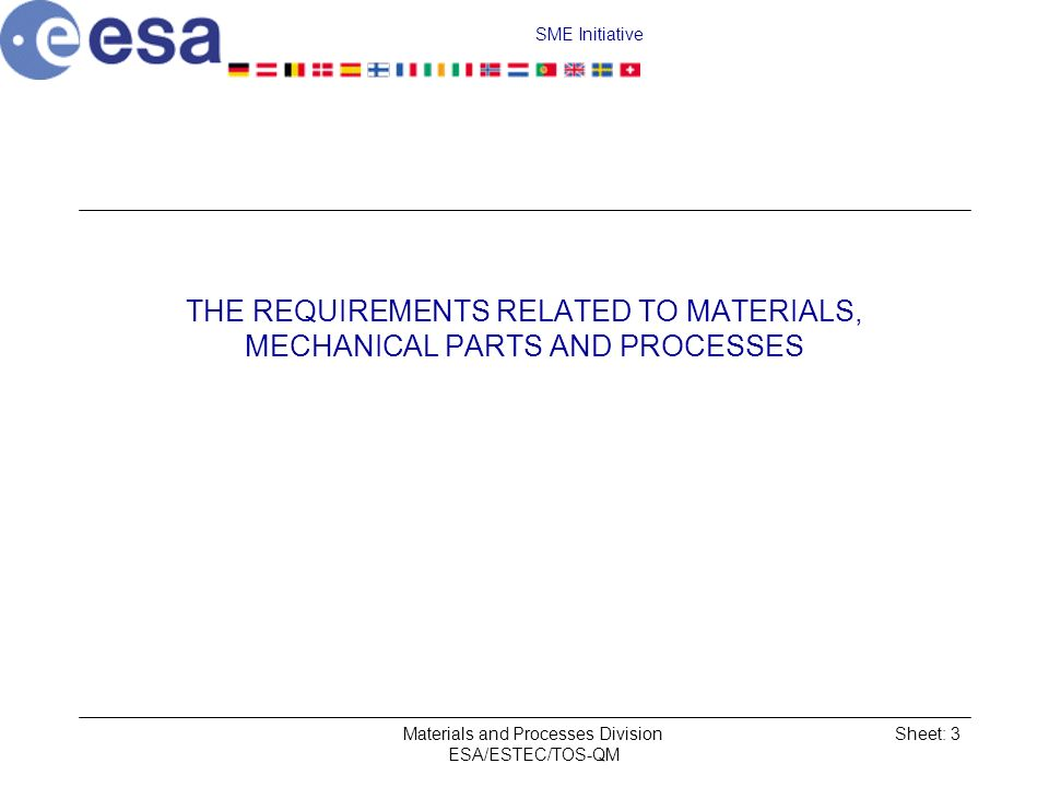THE REQUIREMENTS RELATED TO MATERIALS, MECHANICAL PARTS AND PROCESSES