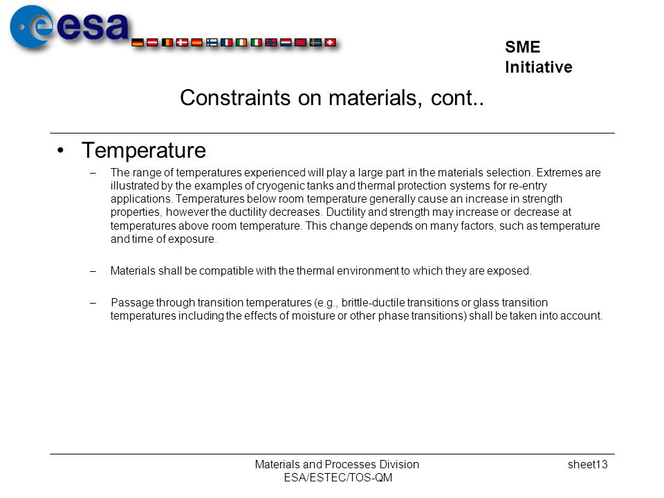 Constraints on materials, cont..