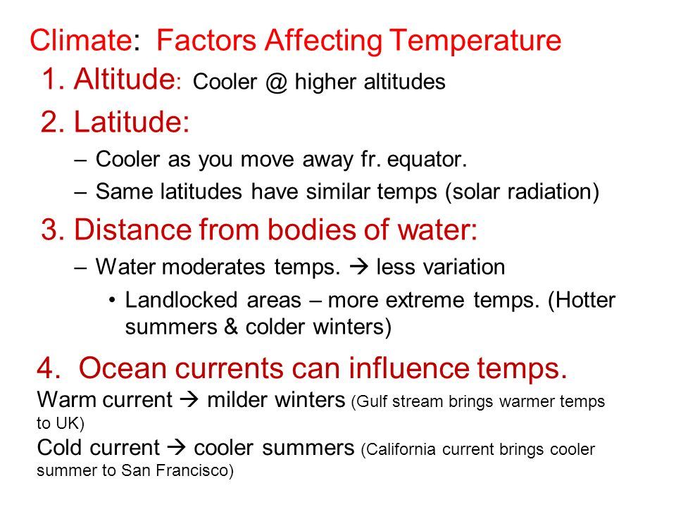 Climate: Factors Affecting Temperature