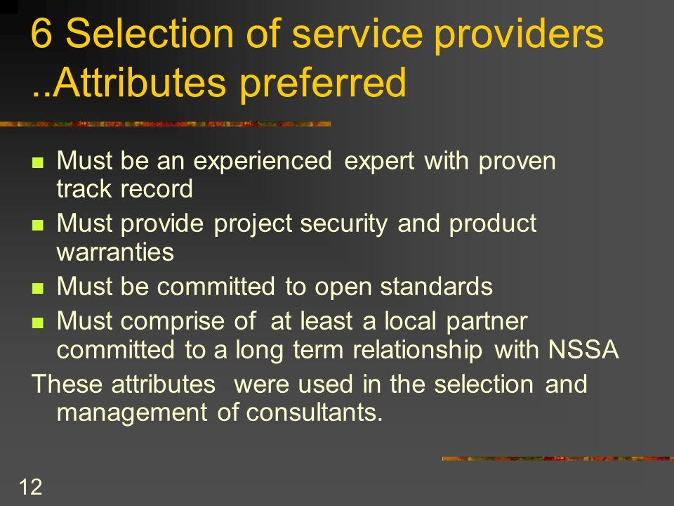 6 Selection of service providers ..Attributes preferred
