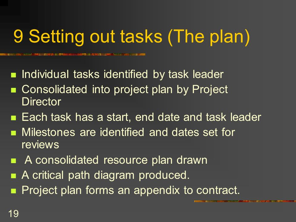 9 Setting out tasks (The plan)