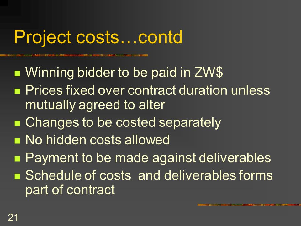 Project costs…contd Winning bidder to be paid in ZW$