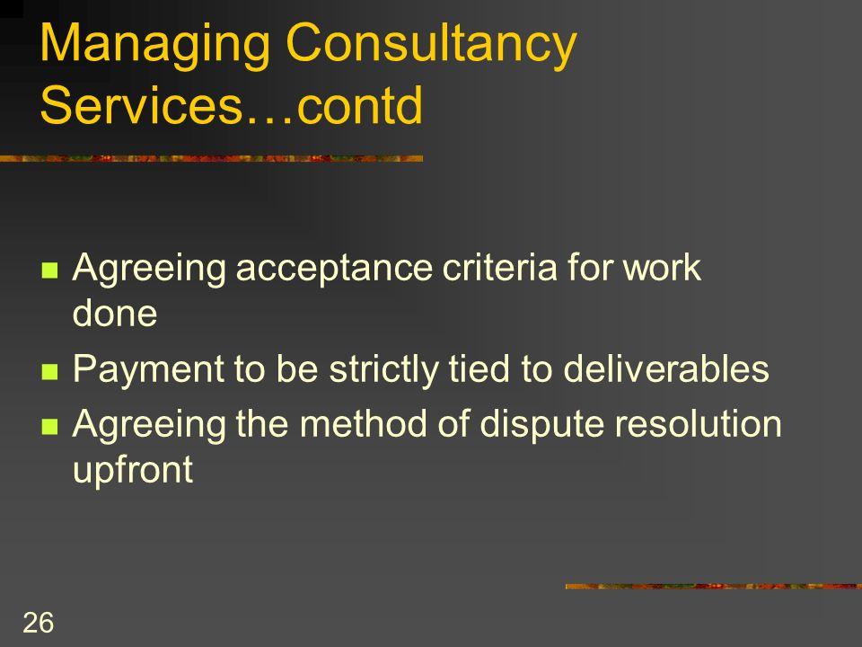 Managing Consultancy Services…contd