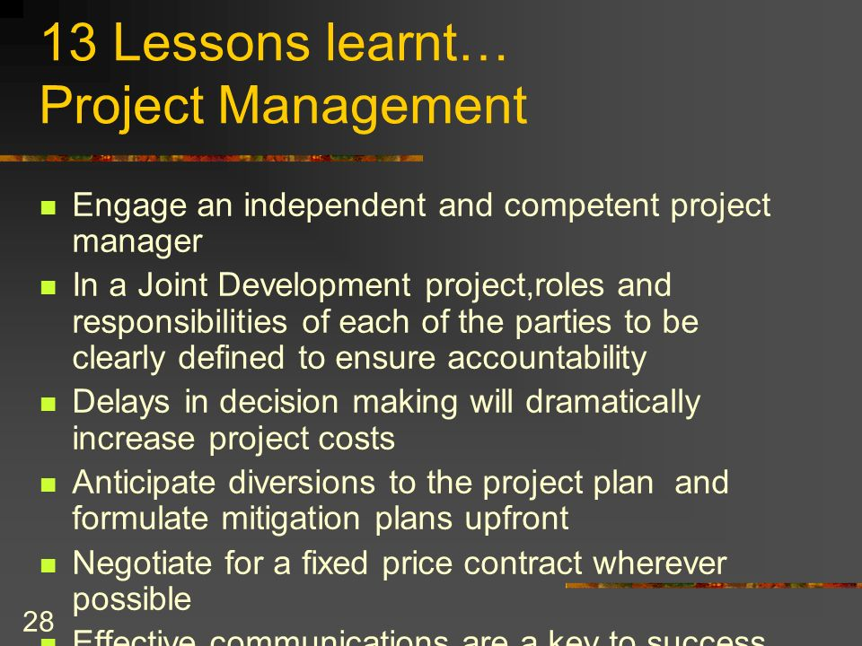 13 Lessons learnt… Project Management
