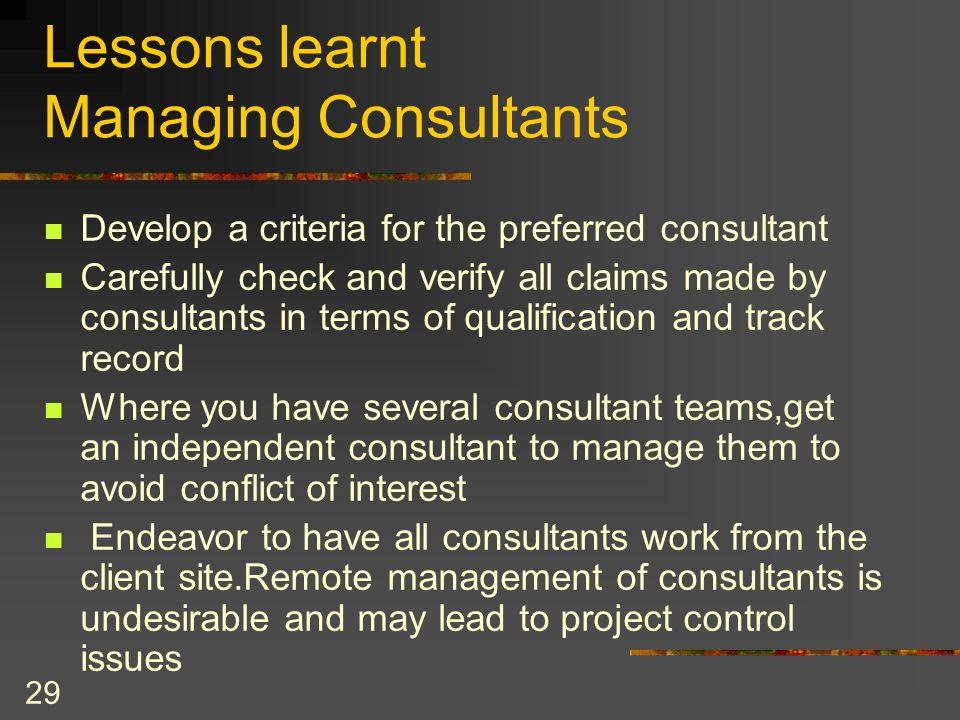 Lessons learnt Managing Consultants