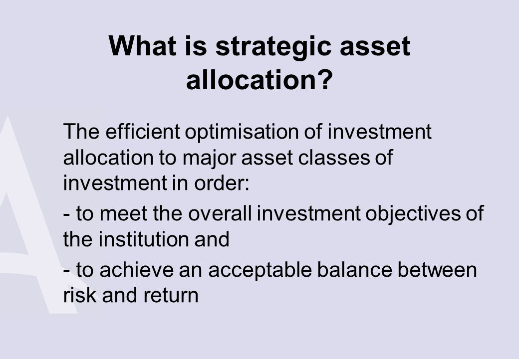 What is strategic asset allocation
