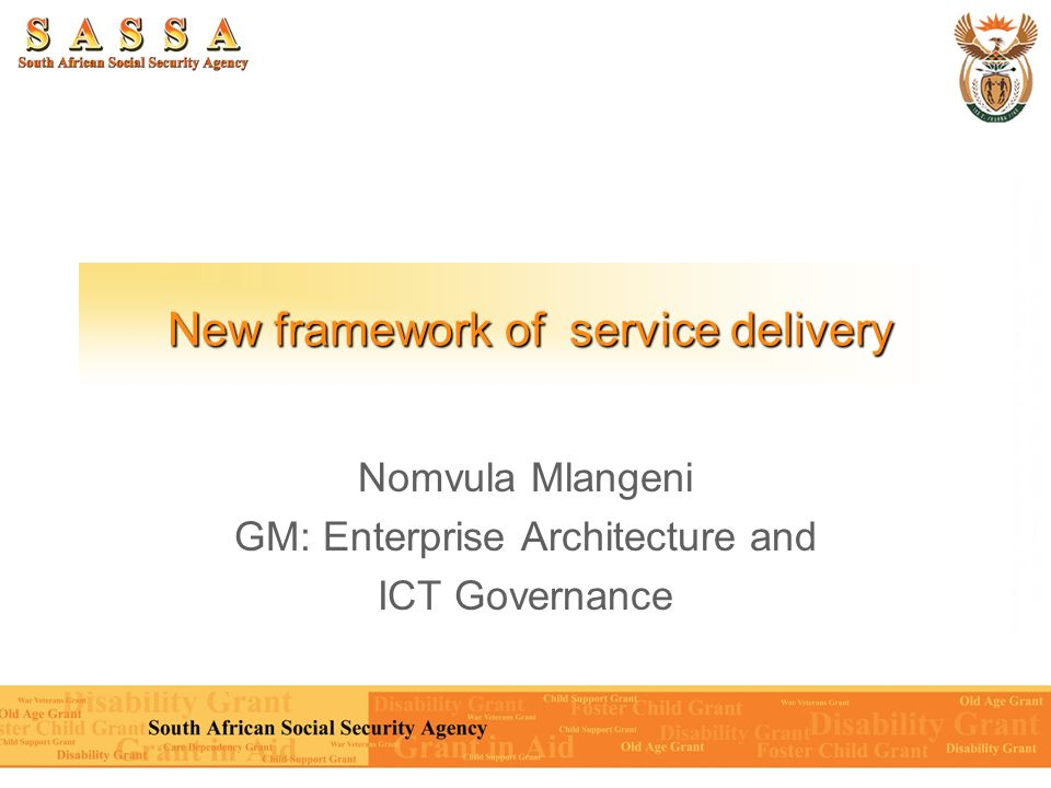 New framework of service delivery