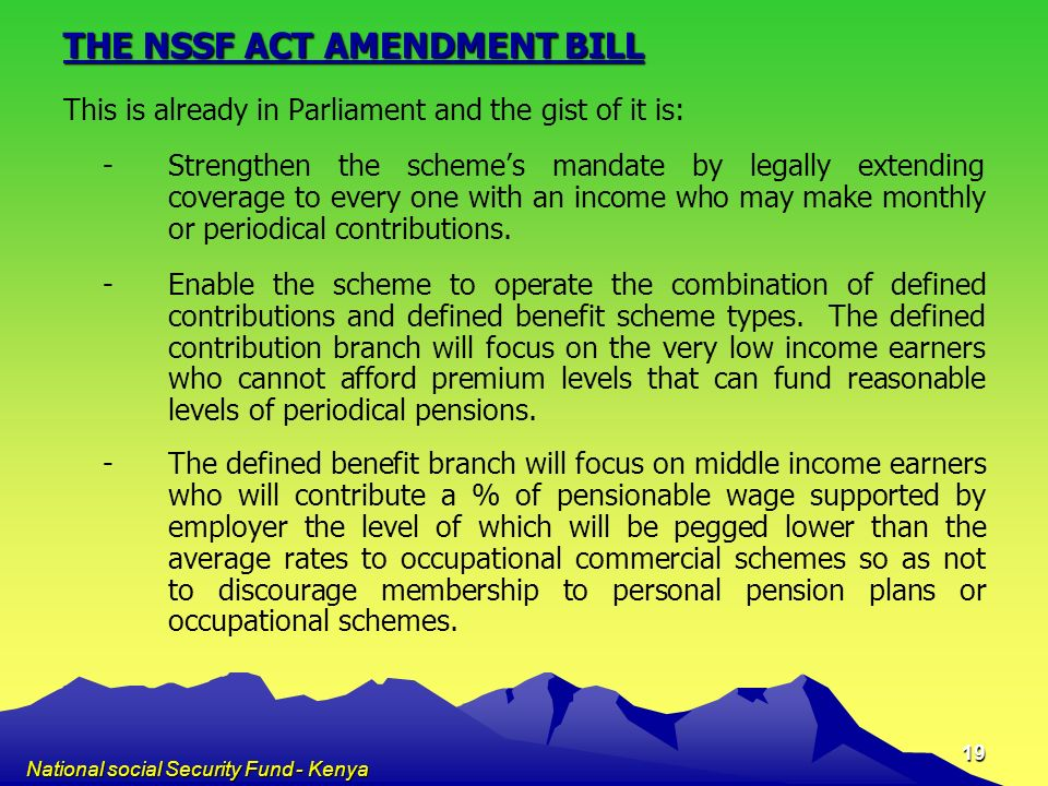 THE NSSF ACT AMENDMENT BILL