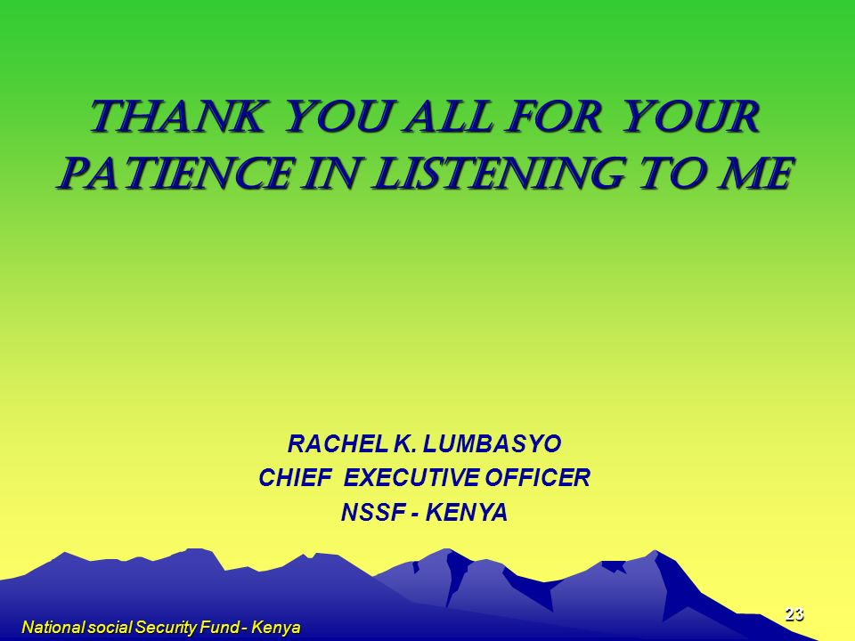 PATIENCE IN LISTENING TO ME CHIEF EXECUTIVE OFFICER