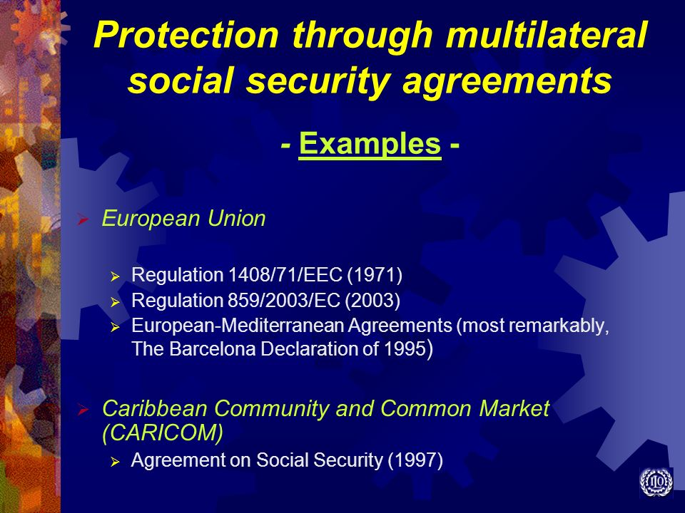 Protection through multilateral social security agreements - Examples -