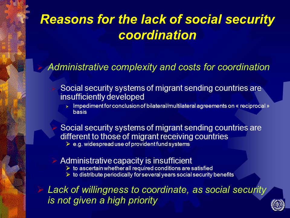 Reasons for the lack of social security coordination