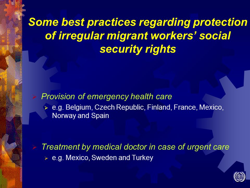 Some best practices regarding protection of irregular migrant workers' social security rights
