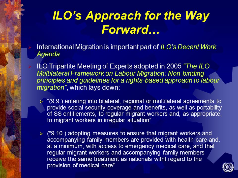 ILO's Approach for the Way Forward…