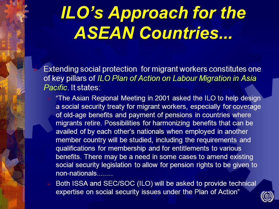 ILO's Approach for the ASEAN Countries...