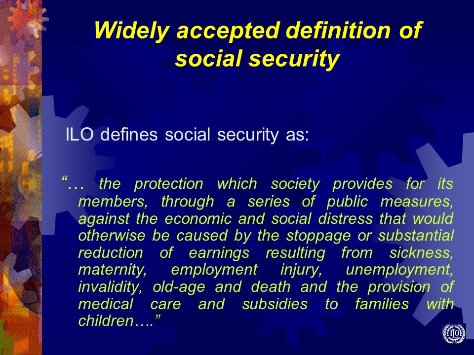 Widely accepted definition of social security