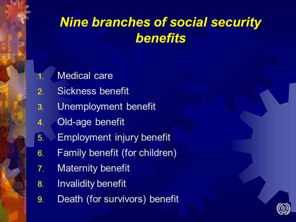 Nine branches of social security benefits