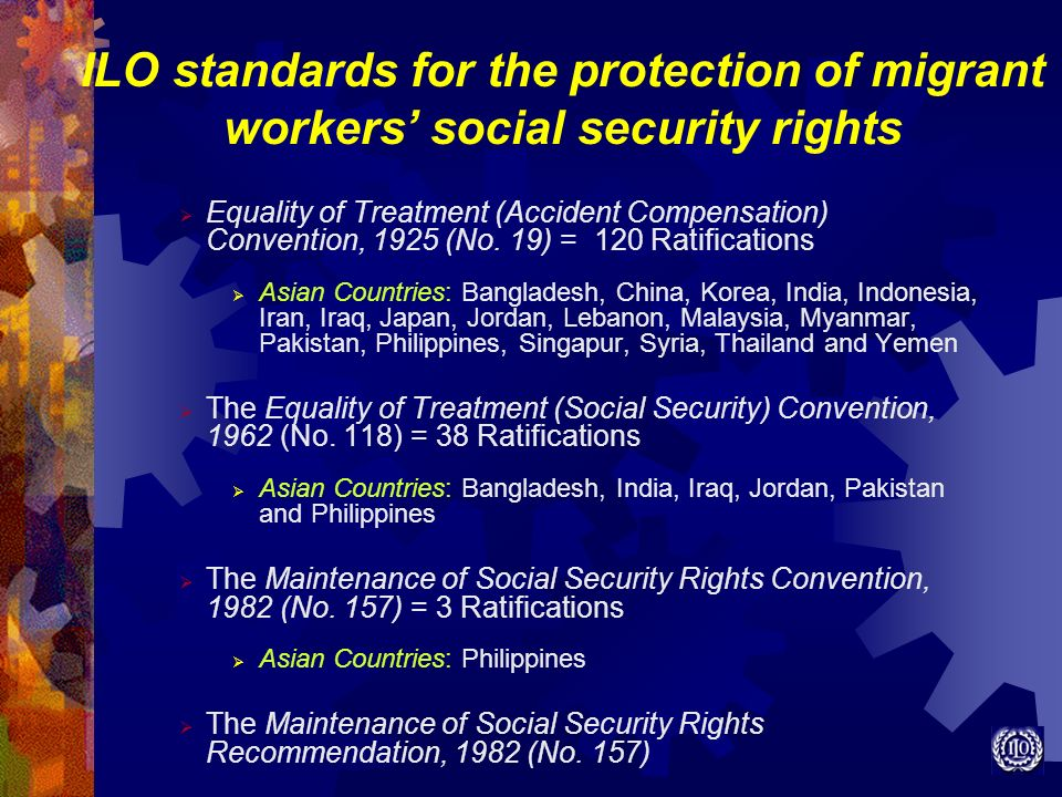 ILO standards for the protection of migrant workers' social security rights