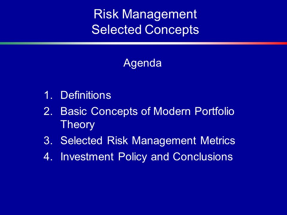 Risk Management Selected Concepts