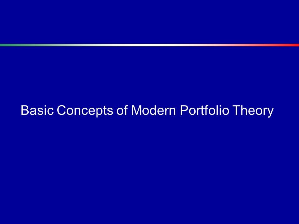Basic Concepts of Modern Portfolio Theory