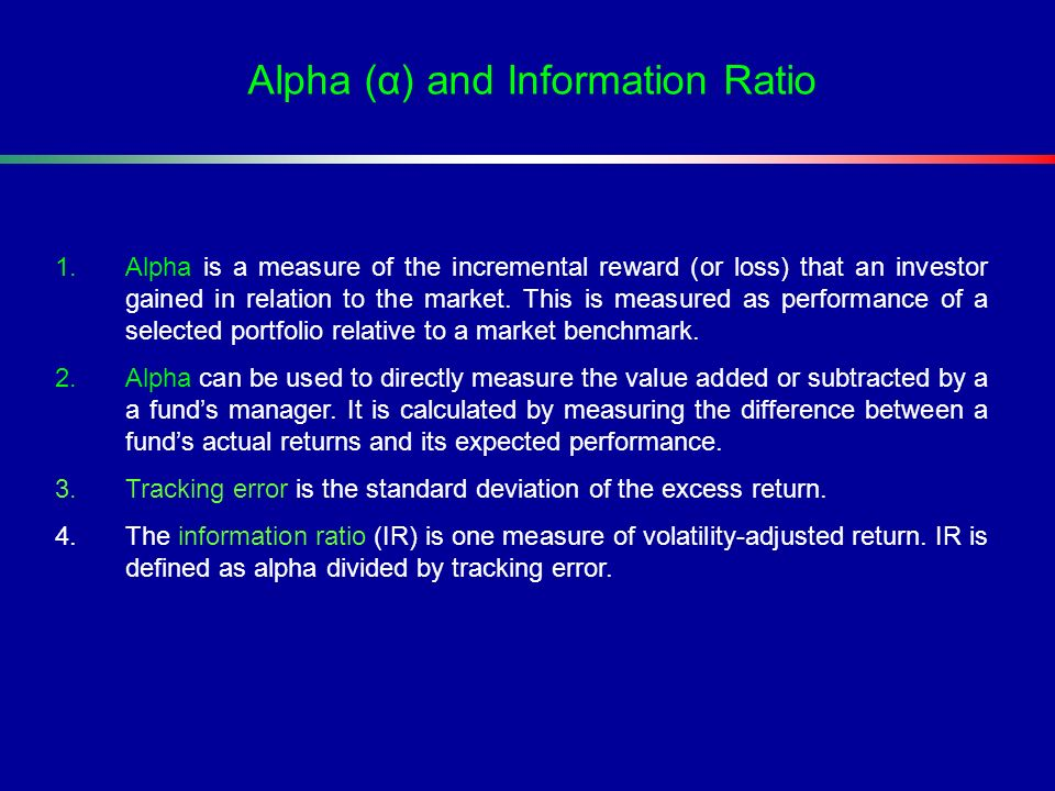 Alpha (α) and Information Ratio