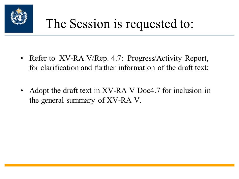 The Session is requested to: