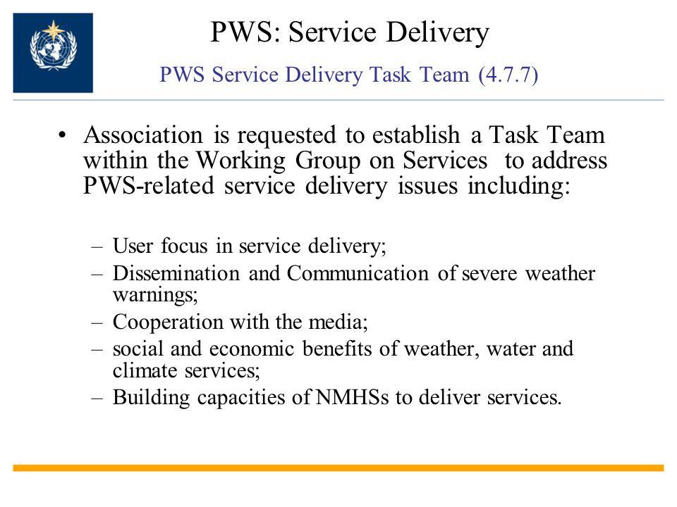 PWS: Service Delivery PWS Service Delivery Task Team (4.7.7)