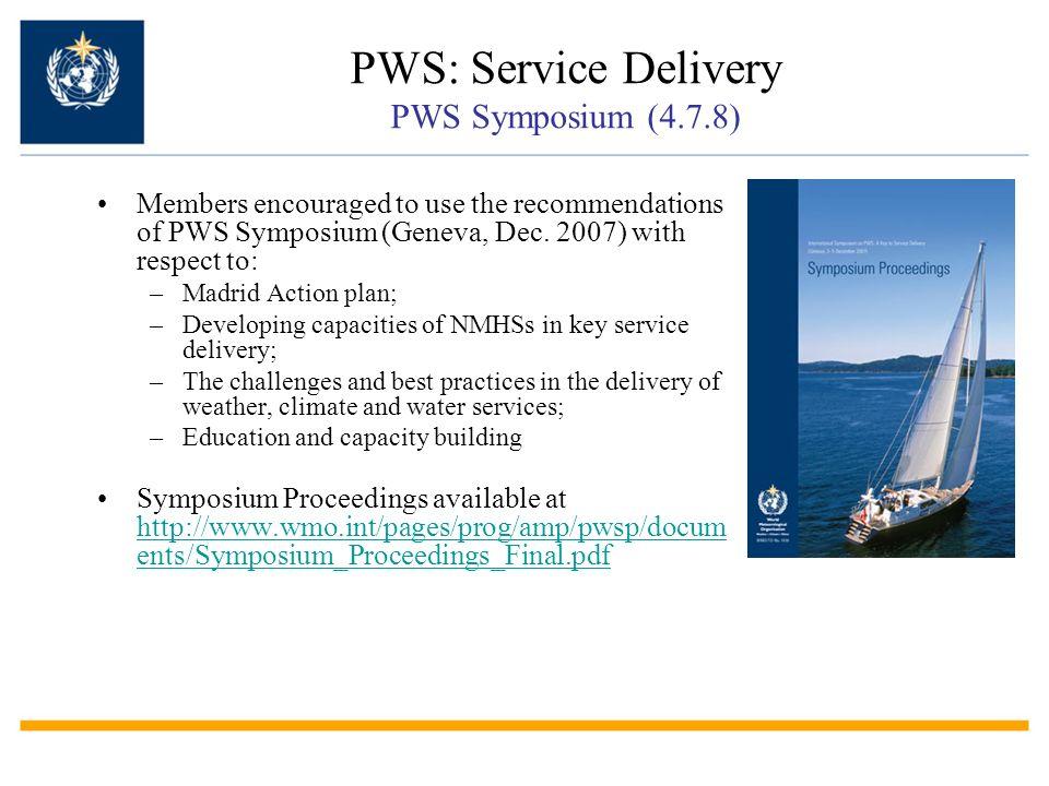 PWS: Service Delivery PWS Symposium (4.7.8)