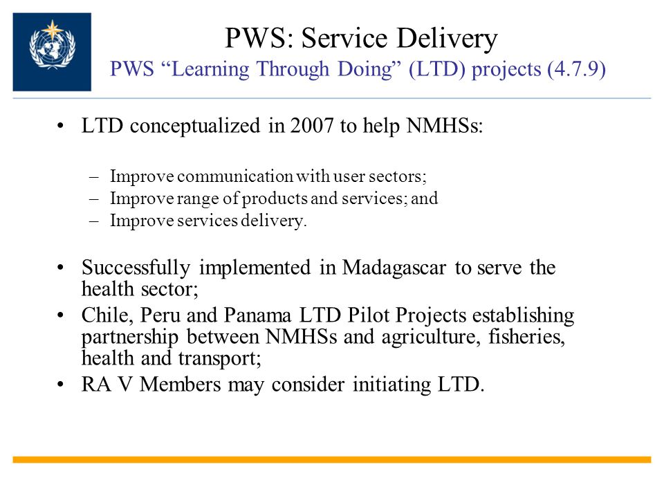 LTD conceptualized in 2007 to help NMHSs: