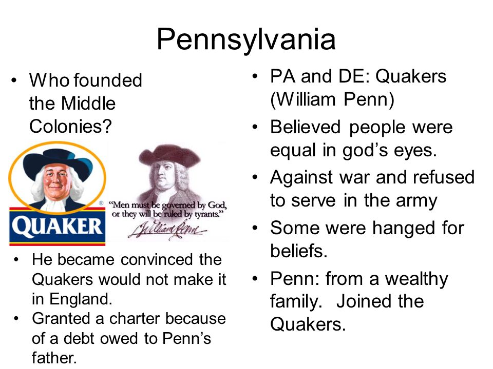 Pennsylvania PA and DE: Quakers (William Penn)