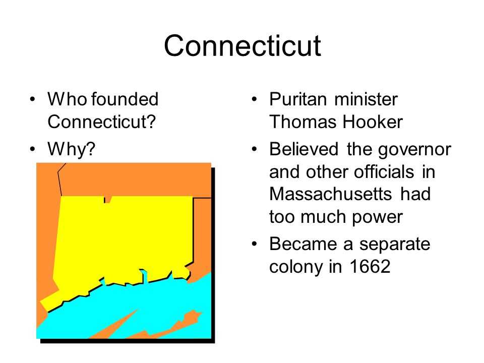 Connecticut Who founded Connecticut Why
