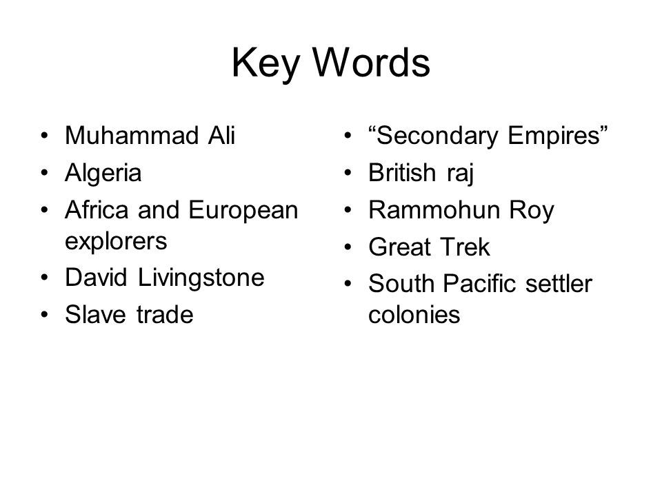 Key Words Muhammad Ali Algeria Africa and European explorers