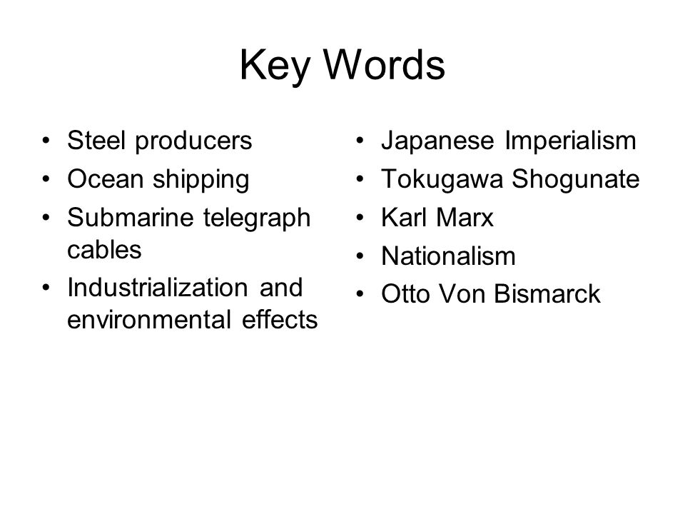 Key Words Steel producers Ocean shipping Submarine telegraph cables