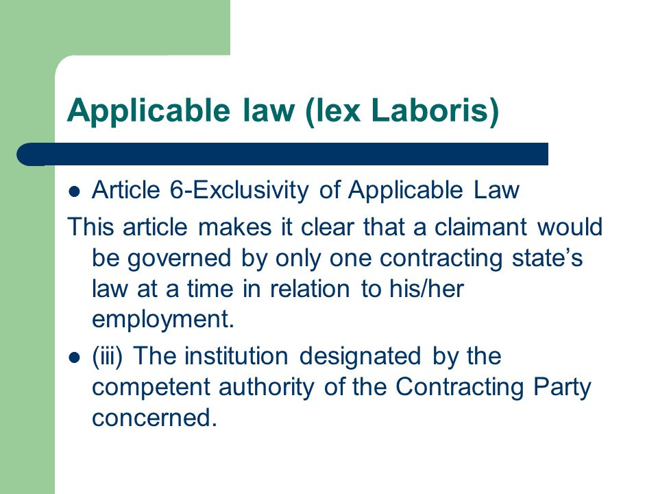 Applicable law (lex Laboris)