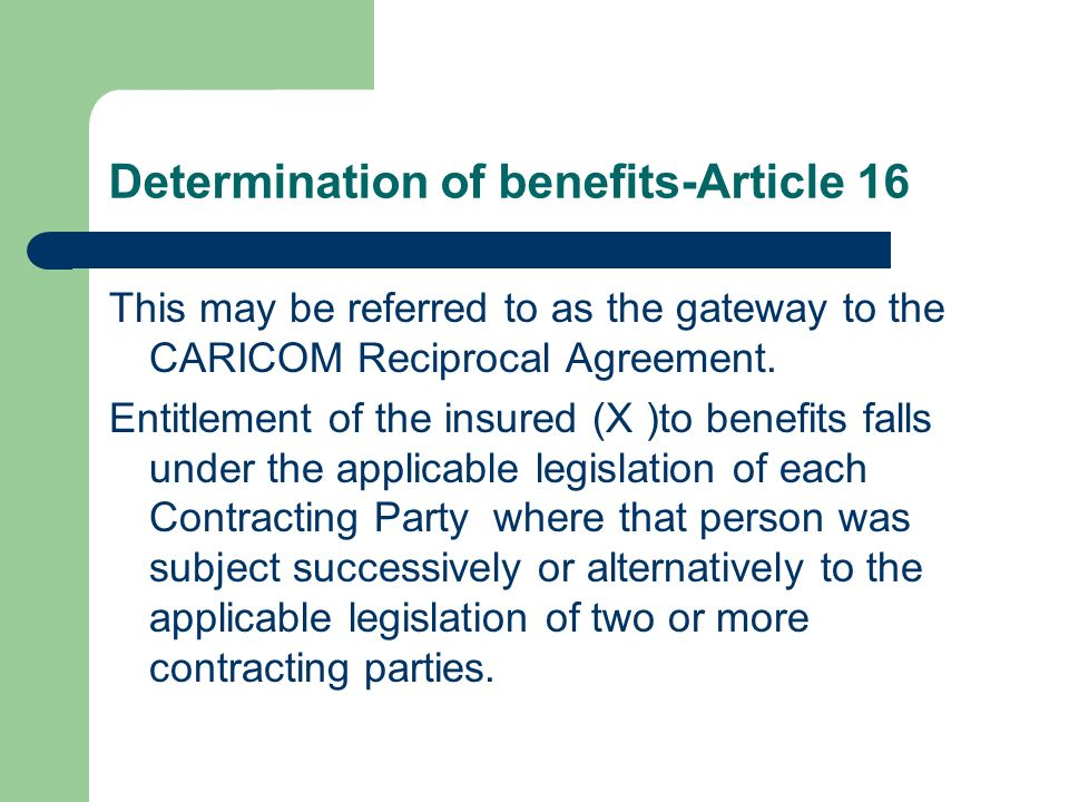 Determination of benefits-Article 16