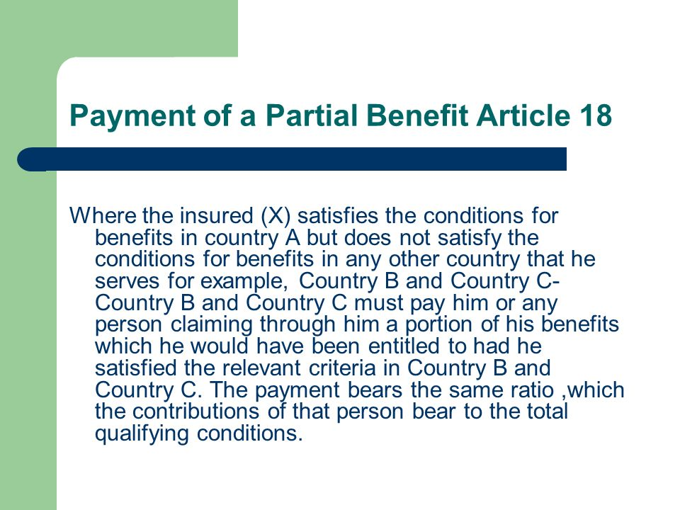 Payment of a Partial Benefit Article 18