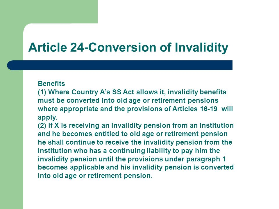 Article 24-Conversion of Invalidity