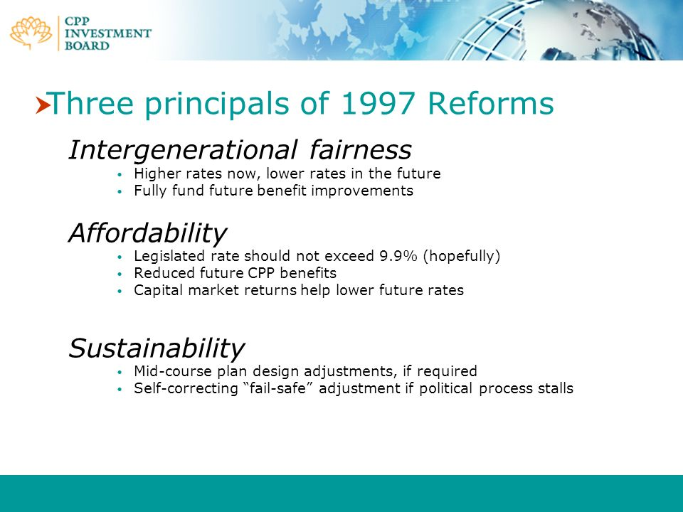 Three principals of 1997 Reforms