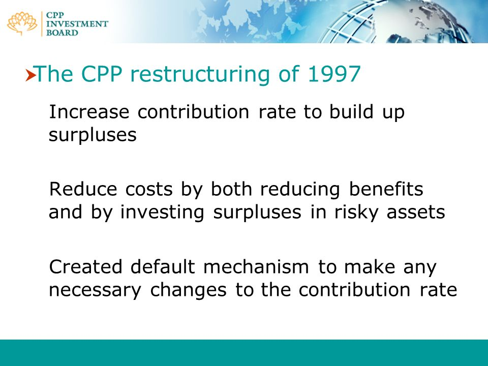 The CPP restructuring of 1997