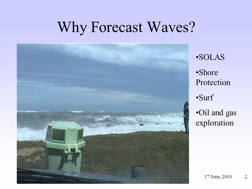 Why Forecast Waves SOLAS Shore Protection Surf