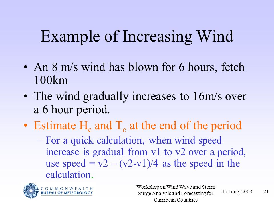Example of Increasing Wind
