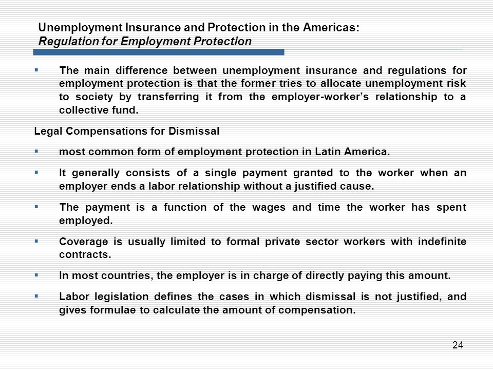 Unemployment Insurance and Protection in the Americas: Regulation for Employment Protection