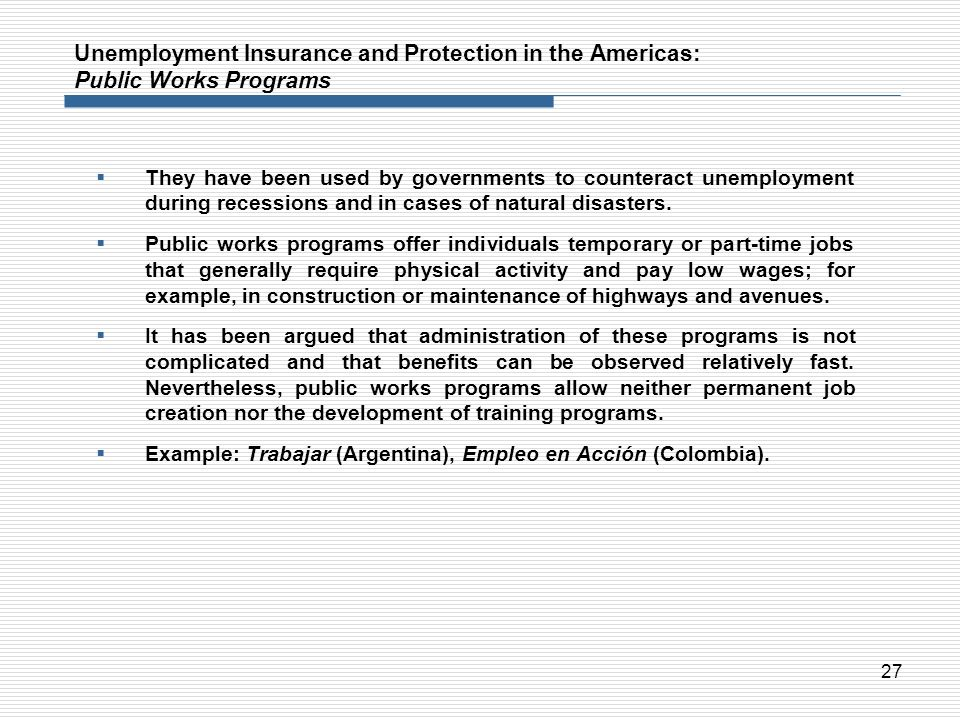 Unemployment Insurance and Protection in the Americas: Public Works Programs