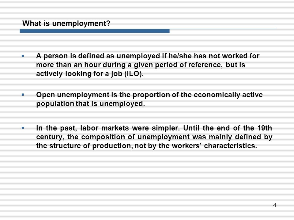What is unemployment