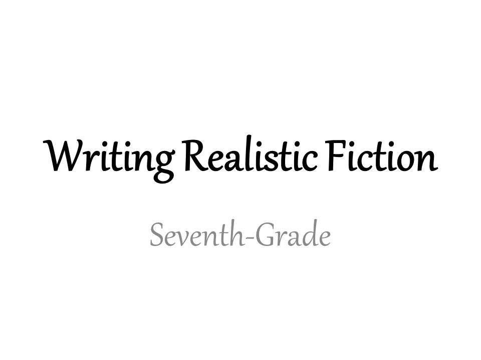 realism in fiction writing Realism is a word that can be used in many different ways it is used mainly in the arts to describe the way that writers, musicians, painters etc thought in the late 19th century.