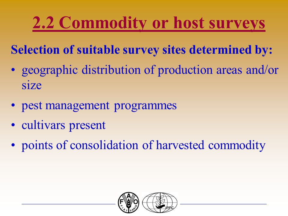 2.2 Commodity or host surveys