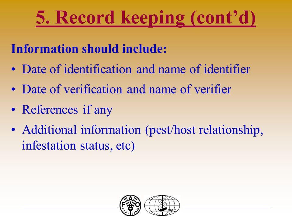 5. Record keeping (cont'd)