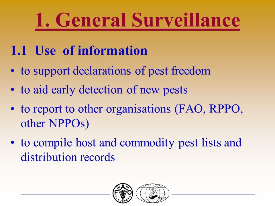 1. General Surveillance 1.1 Use of information