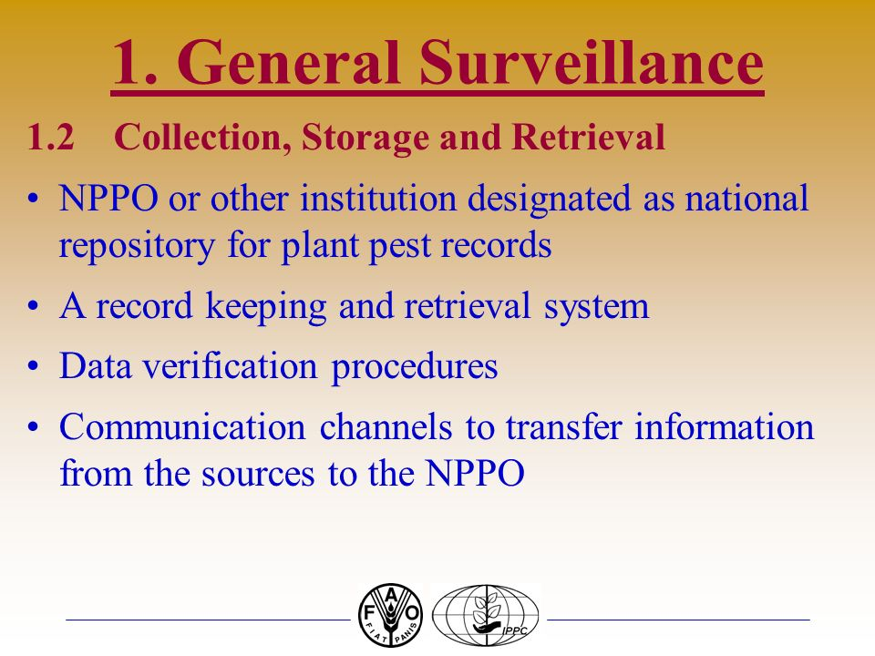1. General Surveillance 1.2 Collection, Storage and Retrieval